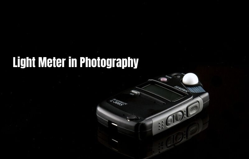 What is the Significance of Light Meters for Photography
