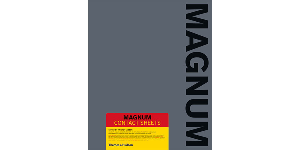 Magnum Contact Sheets photography book