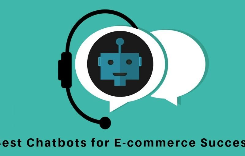 The 10 best chatbots for eCommerce Success