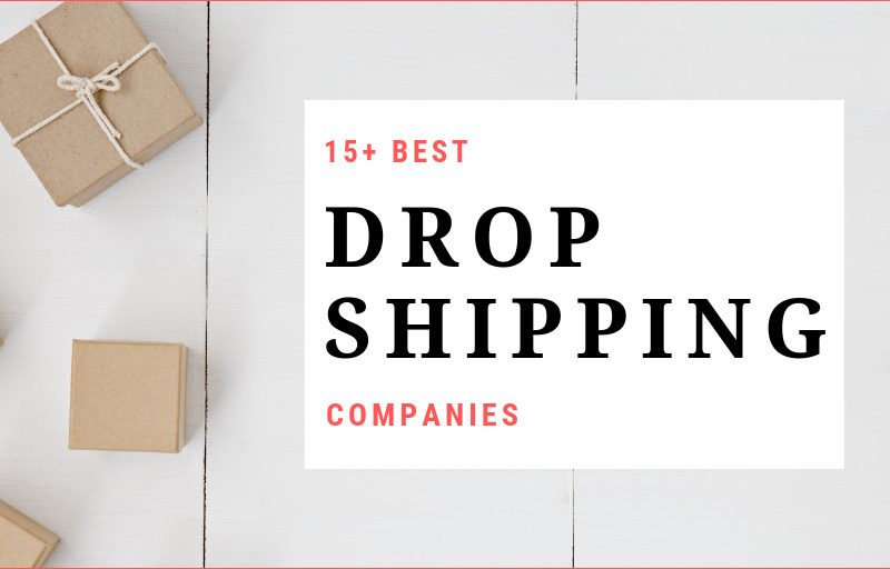 18 Best Dropshipping Companies Shortlisted by Experts