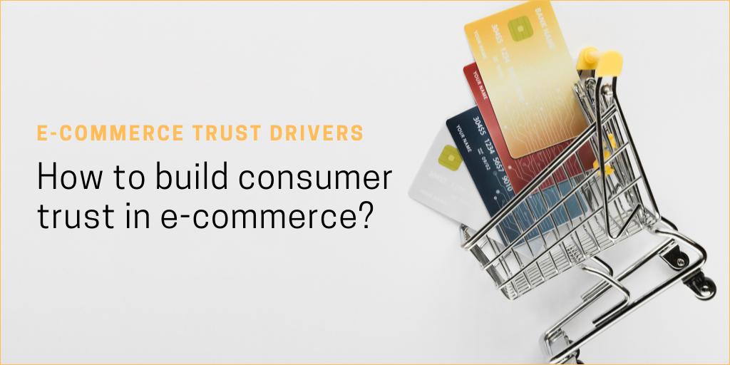 How to Build Consumer Trust in E-commerce?