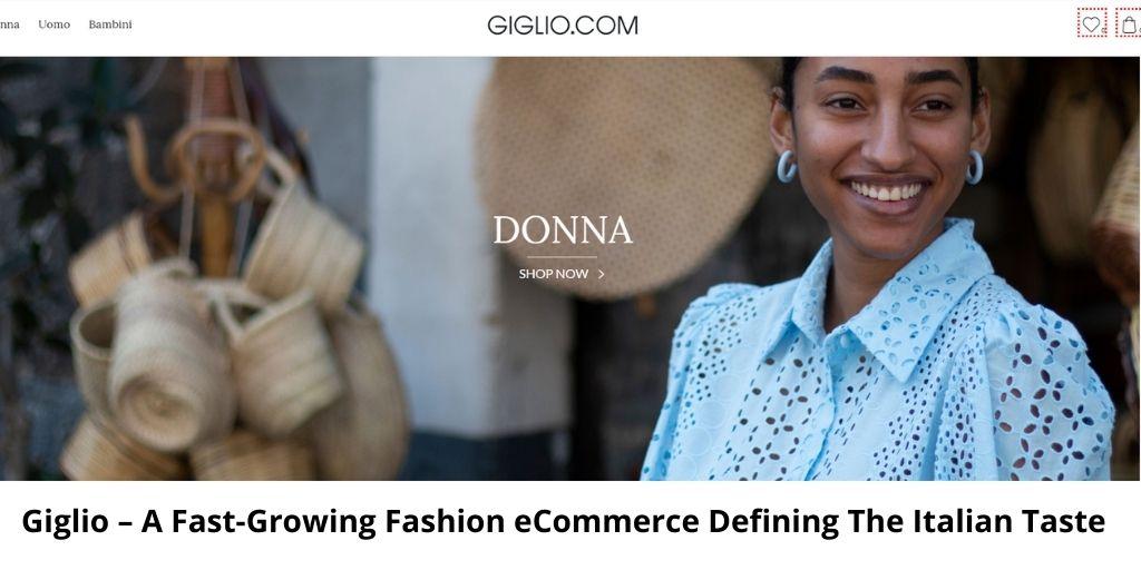 Giglio – A Fast-Growing Fashion eCommerce Defining The Italian Taste