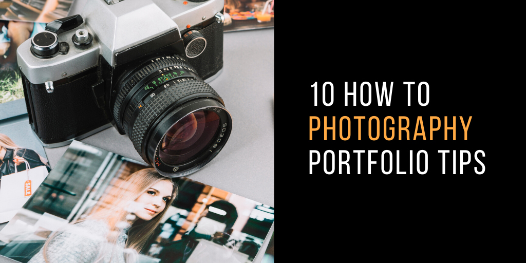 How to Make a Brilliant Photography Portfolio