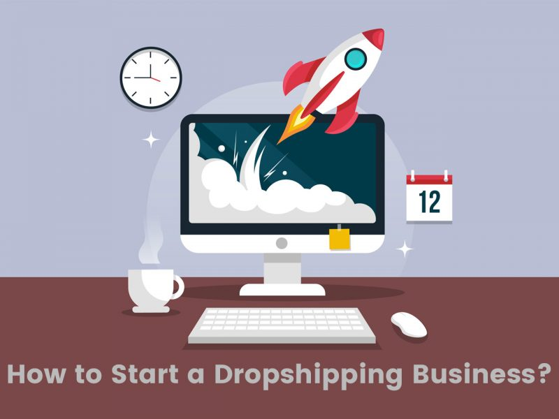 How to Start a Dropshipping Business That Grows Successfully in 2021?