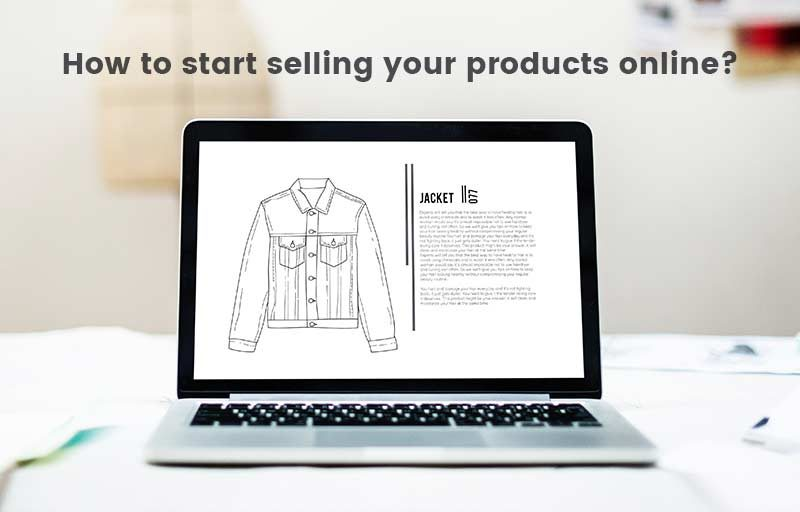 How to start selling Your Products Online?