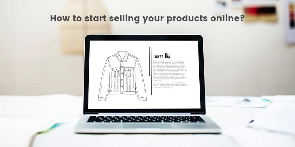 6 Step Guide to start selling your products online
